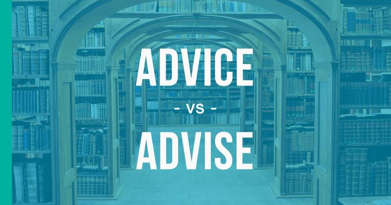advice versus advise