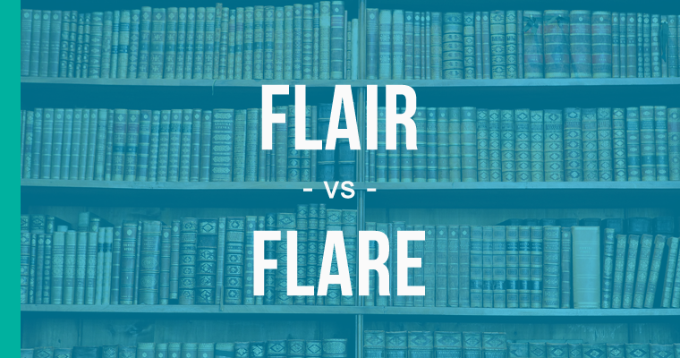 flair versus flare