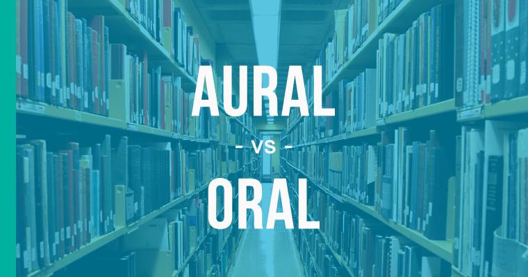 aural versus oral