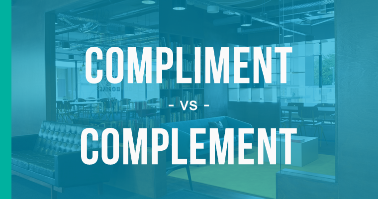 Compliment vs. Complement – How to Use Each Correctly - EnhanceMyWriting.com
