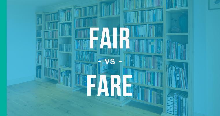 fair versus fare