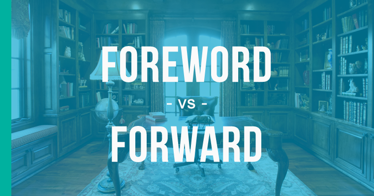 foreword versus forward