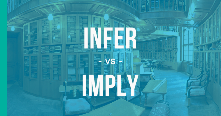 Imply vs  Infer - How to Use Each Correctly