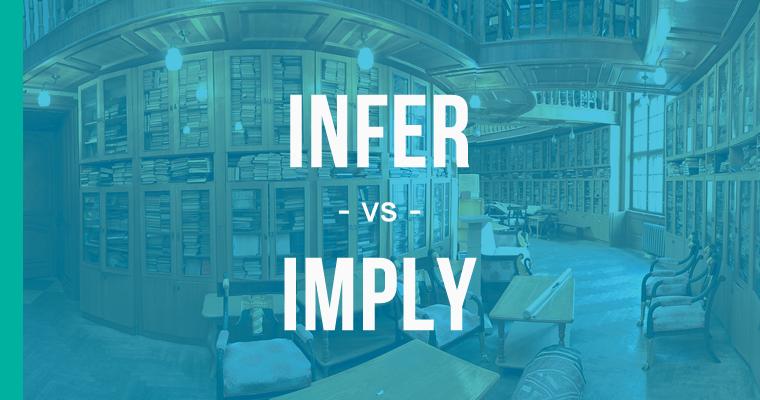 infer versus imply