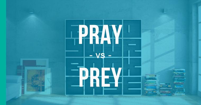 pray versus prey