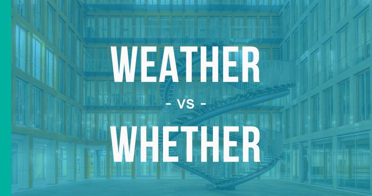 weather versus whether
