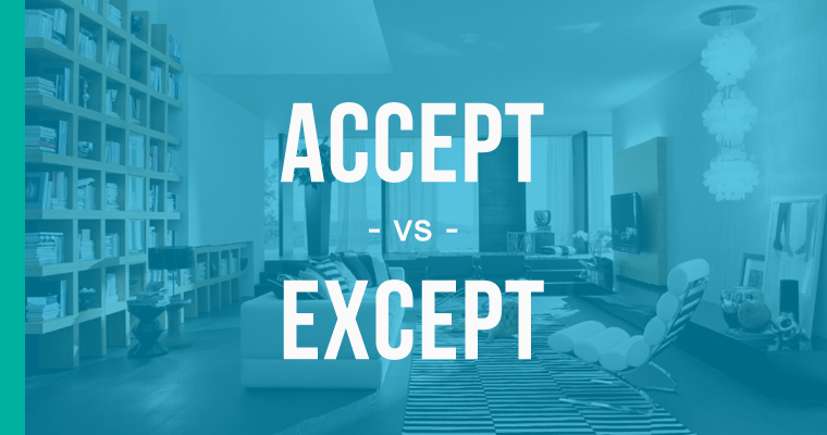 Accept vs  Except – How to Use Each Correctly