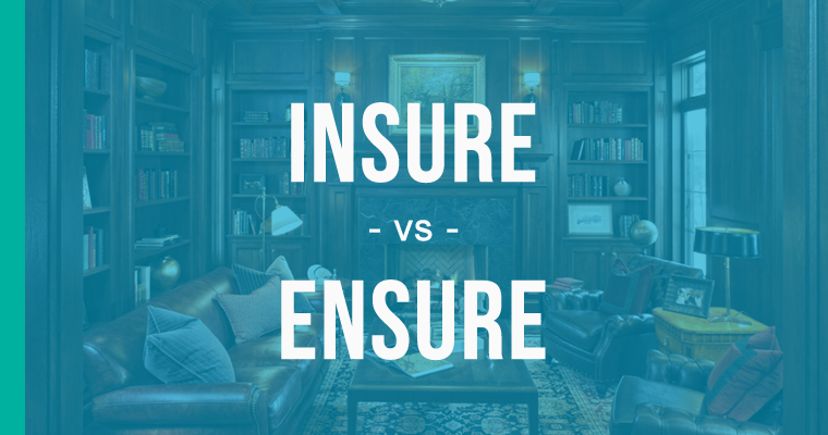 Insure vs. Ensure vs. Assure – How to Use Each Correctly -  EnhanceMyWriting.com