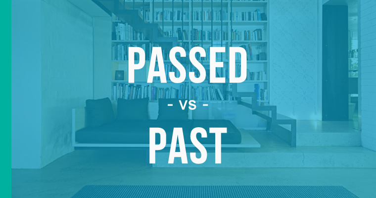 passed versus past