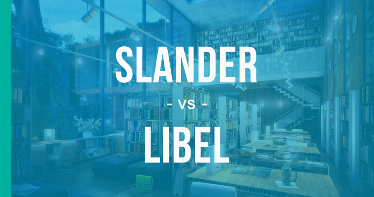 difference between slander and libel and defamation